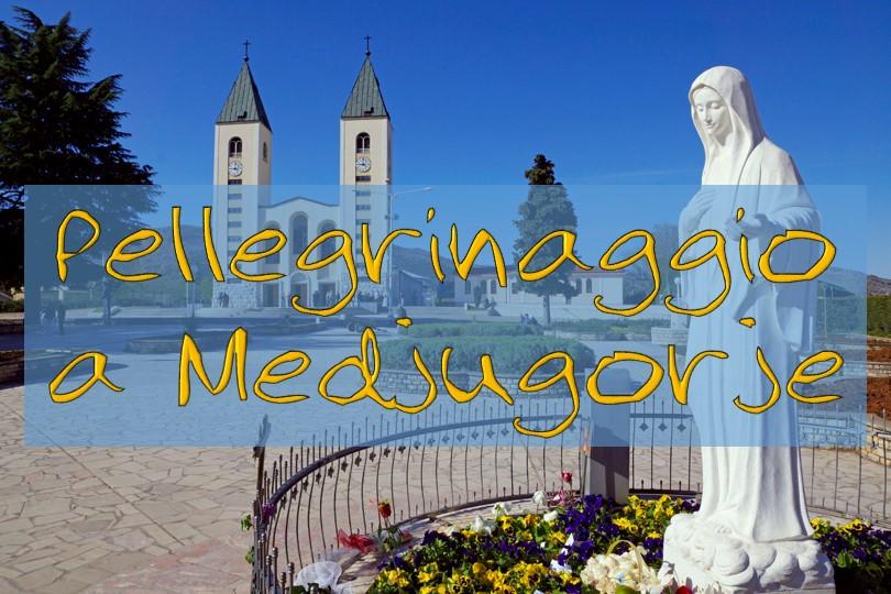 01 Pellegrinaggio MEDJUGORJE